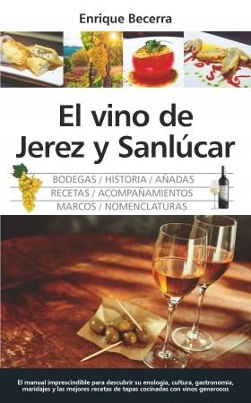 EL VINO DE JEREZ Y SANLUCAR