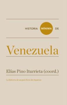 HISTORIA MINIMA DE VENEZUELA