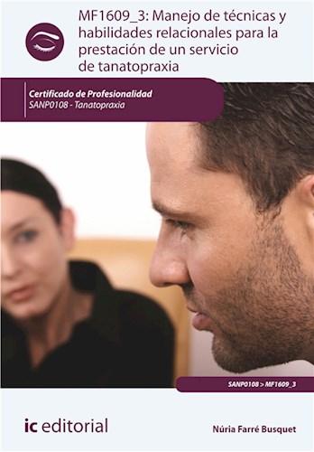 Manejo de técnicas y habilidades relacionales para la prestación de un servicio de tanatopraxia. SANP0108