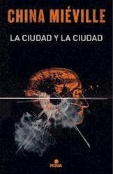 CIUDAD Y LA CIUDAD, LA