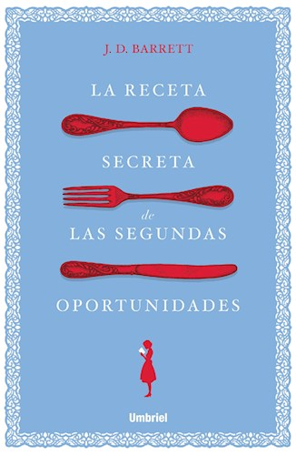 La receta secreta de las segundas oportunidades
