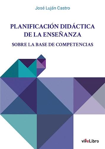 Planificación didáctica de la enseñanza sobre la base de competencias