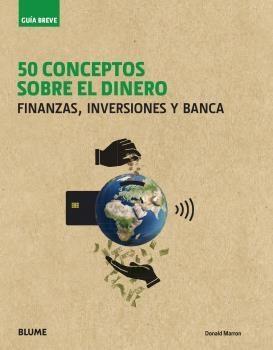 50 CONCEPTOS SOBRE EL DINERO