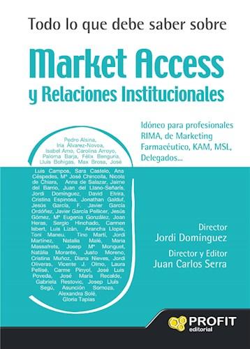 Todo lo que debe saber sobre Market Access y Relaciones Institucionales