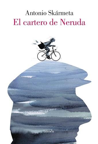 EL CARTERO DE NERUDA (ILUSTRADO)