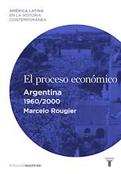 E-book El proceso económico. Argentina (1960-2000)