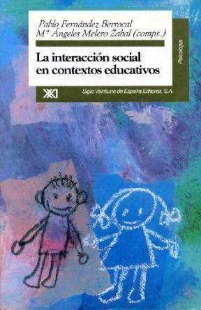 LA INTERACCION SOCIAL E/CONTEXTOS EDUCAT.