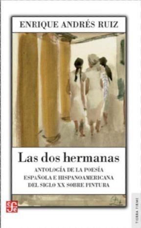 LAS DOS HERMANAS. ANTOLOGIA DE LA POESIA