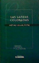LANZAS COLORADAS, LAS