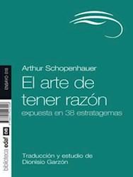 ARTE DE TENER RAZON, EL