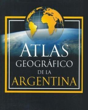 ATLAS GEOGRAFICO DE LA ARGENTINA