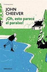 OH, ESTO PARECE EL PARAISO!