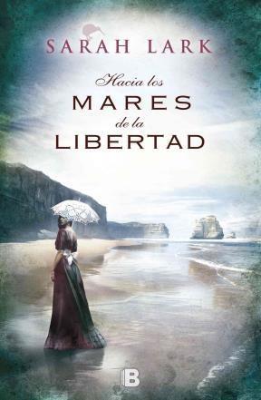 HACIA LOS MARES DE LA LIBERTAD
