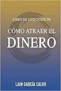 LIBRO DE EJERCICIOS- COMO ATRAER EL DINERO