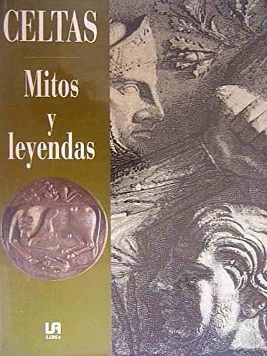 CELTAS MITOS Y LEYENDAS
