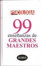 99 ENSEÑANZAS DE GRANDES MAESTROS