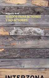 JUEGOS PARA ACTORES Y NO ACTORES