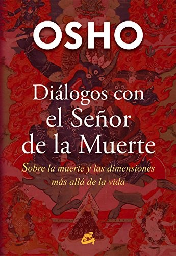 DIALOGOS CON EL SEÑOR DE LA MUERTE