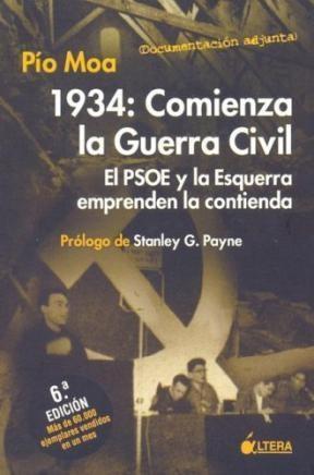 1934 COMIENZA LA GUERRA CIVIL el PSOE y la esquer