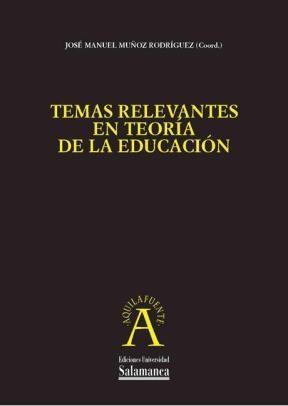Temas relevantes en teoría de la educación