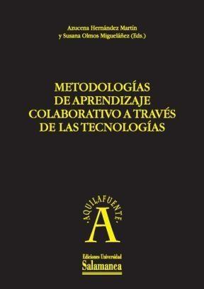 Metodologías de aprendizaje colaborativo a través de las tecnologías
