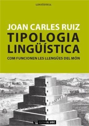 Tipologia lingüística. Com funcionen les llengües del món
