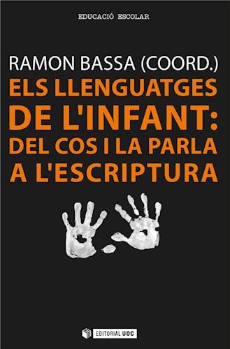Els llenguatges de l'infant: del cos i la parla a l'escriptura