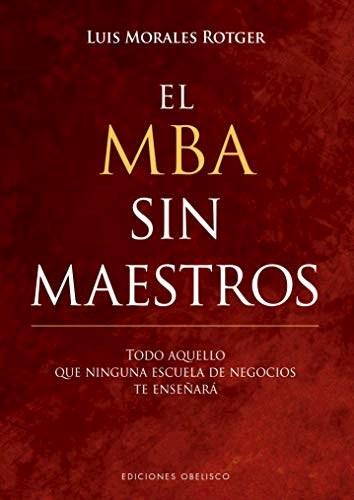 EL MBA SIN MAESTROS