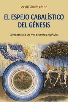 EL ESPEJO CABALISTICO DEL GENESIS