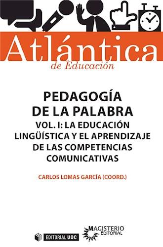 Pedagogía de la palabra (Volumen I)