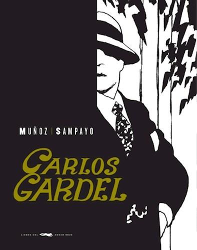 CARLOS GARDEL. LA VOZ DEL RIO DE LA PLATA