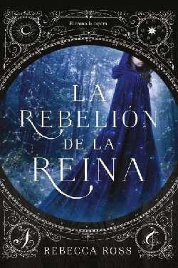 LA REBELION DE LA REINA (LIBRO 1 LA REBELION DE