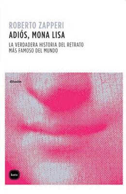 ADIOS, MONA LISA