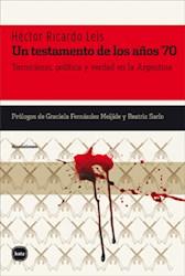 UN TESTAMENTO DE LOS AÑOS 70 TERRORISMO, POLITICA