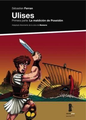 ULISES. PRIMERA PARTE: LA MALDICION DE POSEIDON