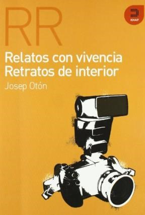 RELATOS CON VIVENCIA. RETRATOS DE INTERIOR