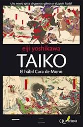 TAIKO-EL HABIL CARA DE MONO