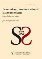 Pensamiento comunicacional latinoamericano