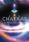 CHAKRAS. EL VIAJE DEL HEROE