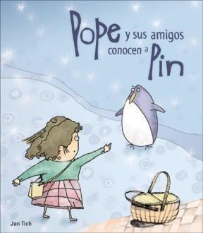 POPE Y SUS AMIGOS CONOCEN A PIN