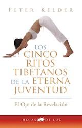 CINCO RITOS TIBETANOS DE LA ETERNA JUVENTUD, LOS