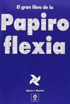EL GRAN LIBRO DE LA PAPIROFLEXIA