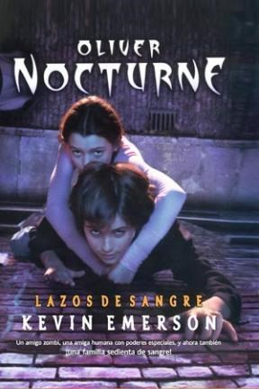 OLIVER NOCTURNE-LAZOS DE SANGRE