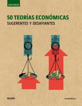 GUIA BREVE. 50 TEORIAS ECONOMICAS (RUSTICA)