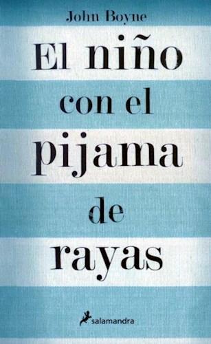 EL NIÑO CON EL PIJAMA DE RAYAS (22 ED.)