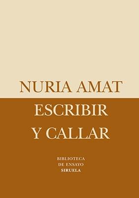 ESCRIBIR Y CALLAR