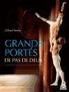 GRANDS PORTES DE PAS DE DEUX