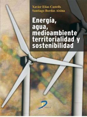 Energía. Agua. Medioambiente. territorialidad y Sostenbilidad