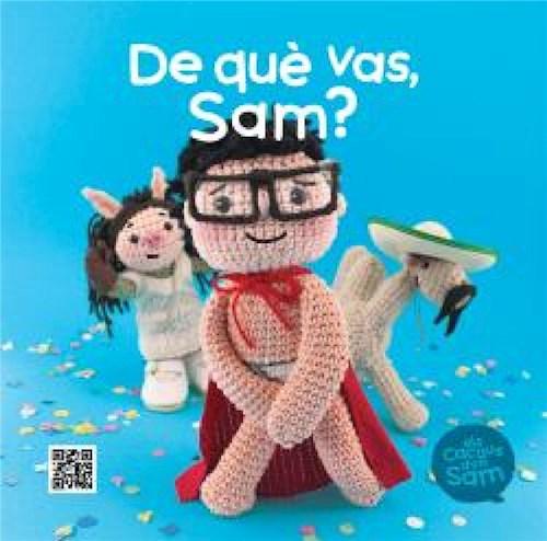 De què vas, Sam?