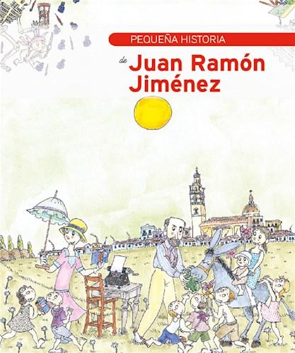 Pequeña historia de Juan Ramón Jiménez